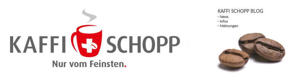 Der Blog vom KAFFI SCHOPP