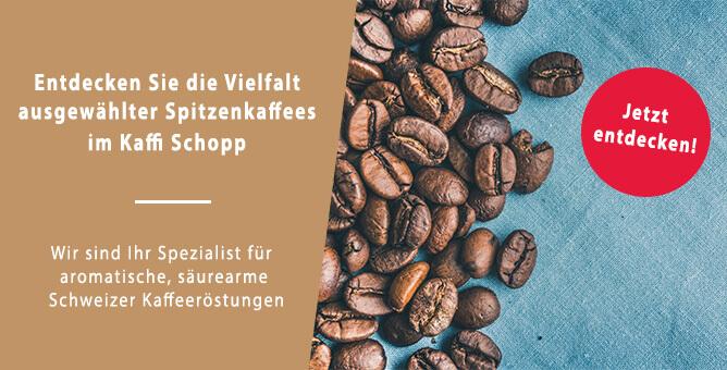 Spitzenkaffee im Kaffi Schopp