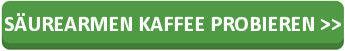 saeurearmer-kaffee-kaufen
